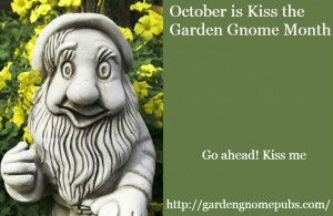 kiss the garden gnome