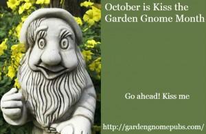 kiss the garden gnome